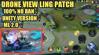 DRONE VIEW MOBILE LEGENDS LING PATCH