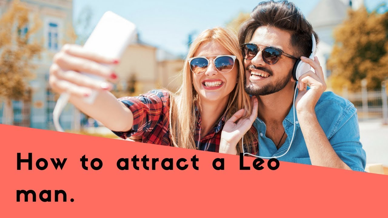 How To Attract A Leo Man With Our Astrological Seduction Tips