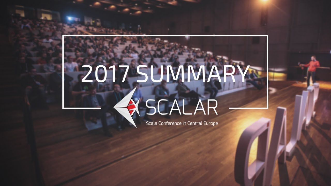 Scalar - Scala Conference in Central Europe - 6-7th of April