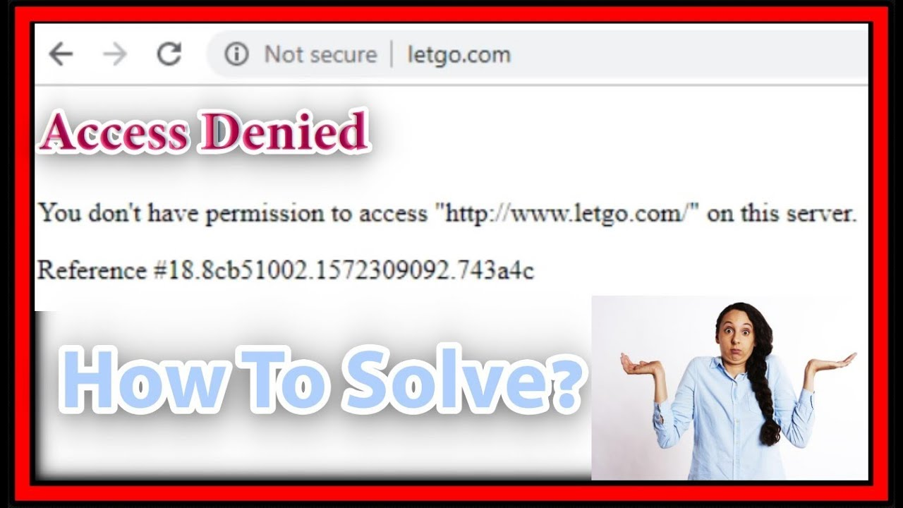Error: Access Denied - You don't have permission to access