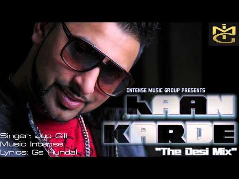 "|| Intense Music Group || Jup Gill || Haan Karde ""Desi Mix"" || Music: Intense ||"