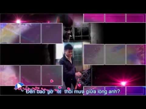 Mưa Của Ngày Xưa + Nỗi Đau Vô Vọng [Video lyric-kara HD]