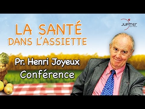 La Santé dans l'Assiette // Conférence avec Henri Joyeux // 18.10.2013