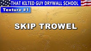 Skip Trowel Drywall Texture Secrets Revealed by 30 Year Drywall Professional