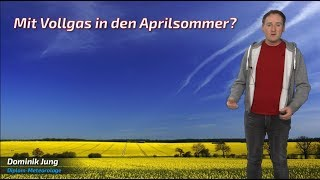 Mit Vollgas in den Aprilsommer? (Mod.: Dominik Jung)
