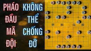 Cách chơi Pháo đầu mã đội khiến đối phương không thể chống đỡ