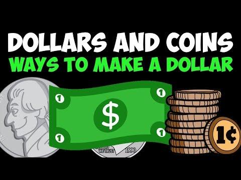 Coin Value Song: Ways To Make A Dollar!