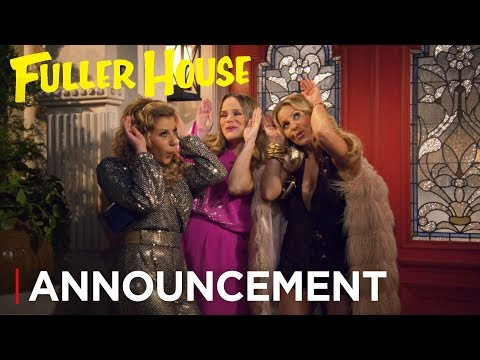 Fuller House: The Farewell Season | Announcement [HD] | Netflix