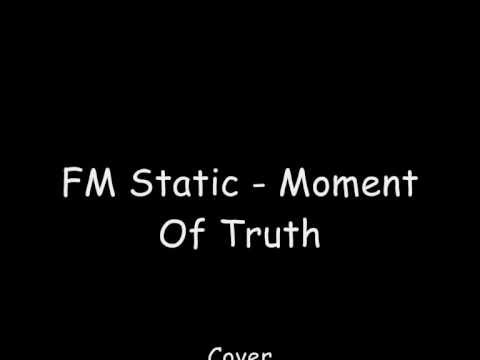FM Static Moment Of Truth Cover
