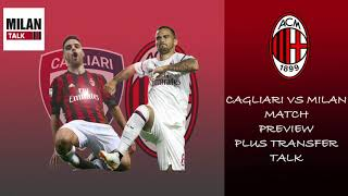 Cagliari vs Milan Preview: Analysis, probable line-up plus transfer talk