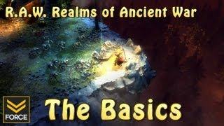 The Basics - R.A.W. Realms of Ancient War (Gameplay)