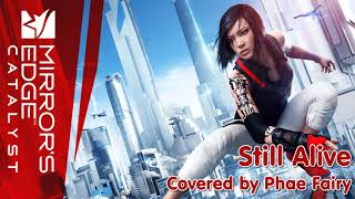 ◘ Phae Fairy ◘ Still Alive - Mirror's Edge