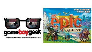 Tiny Epic Quest Review with the Game Boy Geek