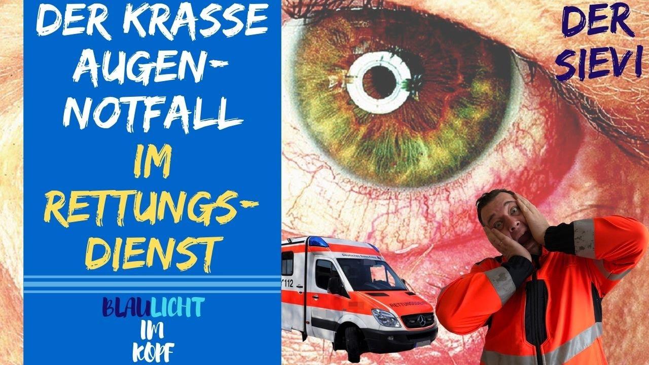 Der krasse Augennotfall im Rettungsdienst