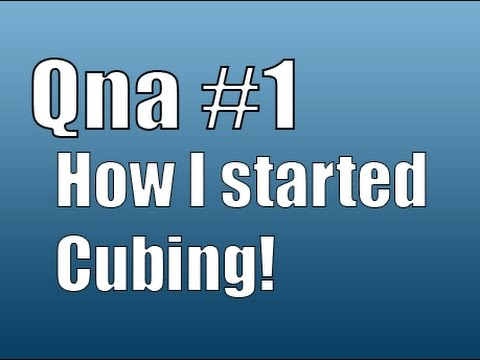 "How ""Rubiks Life"" Started (Qna #1)"