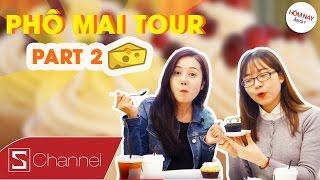HÔM NAY ĂN GÌ - PHÔ MAI TOUR (Part 2): Thơm ngon, béo ngậy với bánh Cupcake và Chè phô mai...