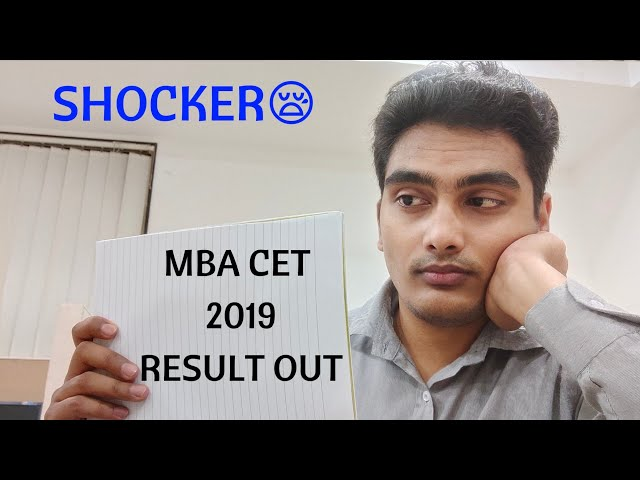 MBA CET 2019 Result is OUT - Shocker from CET Cell. Cut Off and Marks Analysis.