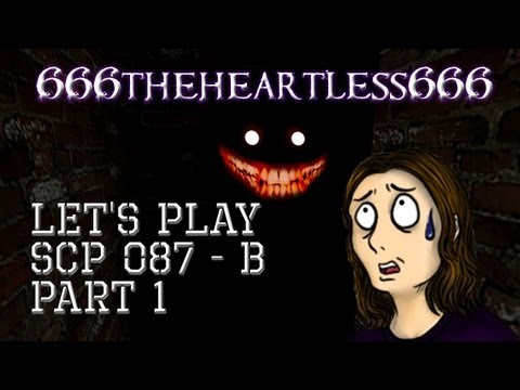 Let's Play SCP 087 B: Part 1