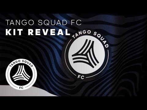 Kit Reveal | Tango Squad F C