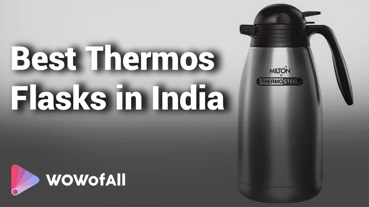 Best Thermos Flasks in India: Complete List with Features, Price Range &  Details