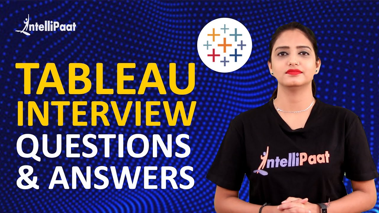 Tableau Interview Questions & Answers   Tableau Interview Questions   Intellipaat