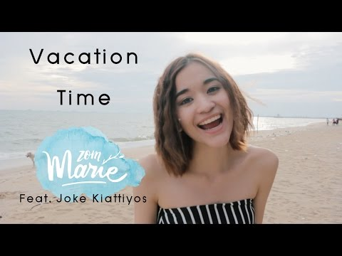 Vacation time - Ost. ฟรีแลนซ์【Cover By zommarie feat. โจ๊ก เกียรติยศ】