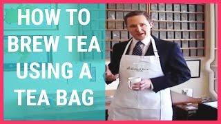 Brewing Tea Using A Tea Bag
