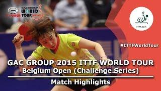 Belgium Open 2015 Highlights: FENG Tianwei vs SEO Hyowon (FINAL)