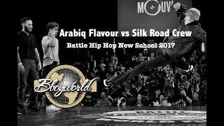 Silk Road Crew vs Arabiq Flavour [Semi-Final] // Bboy World // Battle Hip Hop New School 2017