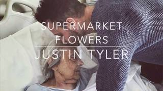 Supermarket Flowers - Ed Sheeran Cover by Justin Tyler