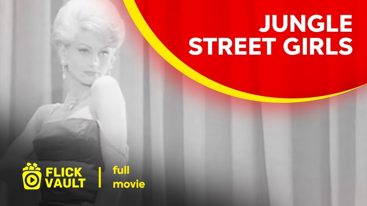 Jungle Street Girls | Full HD Movies For Free | Flick Vault