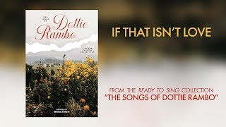 If That Isn't Love (Lyric Video)   Ready To Sing: The Songs of Dottie Rambo