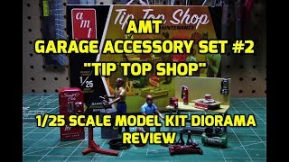 AMT Garage Accessory Diorama Set #2 Tip Top Shop 1/25 Scale Model Kit Review AMTPP106