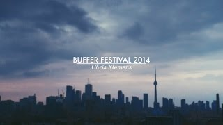 Come With Chris to Buffer Festival 2014  Chris Klemens