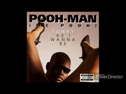 Pooh-Man - Funky As I Wanna Be (Full Album)