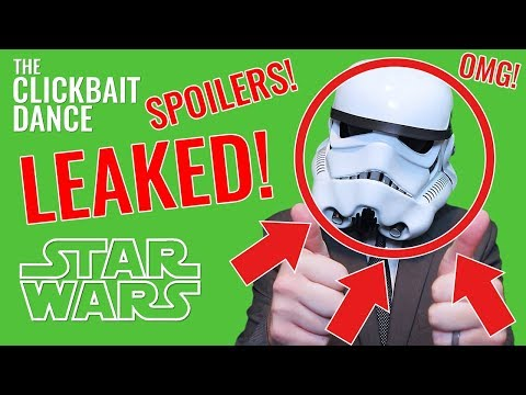 Download Youtube: The Clickbait Dance - A Star Wars Clickbait Song | THE LAST JEDI SCRIPT LEAKED SNOKE'S IDENTITY OMG!