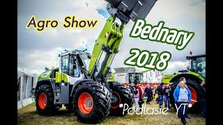 ㋡ AGRO SHOW ㋡ - Bednary 2018 !