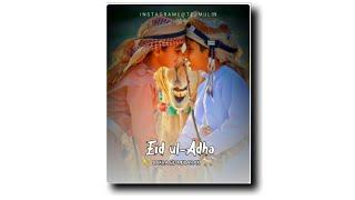 Eid ul-Adha Specail Feel the music WhatsApp status | #BakraEidMubaarak | Tejmul Status