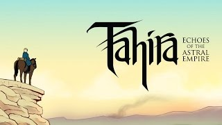 Let's play Tahira: Echoes of the Astral Empire (first look)