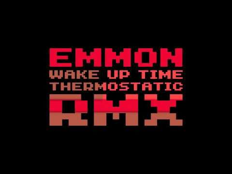 Emmon - Wake Up Time (Thermostatic Rmx)