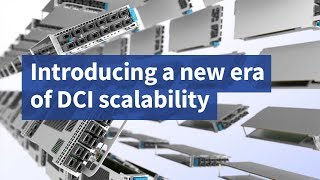 Introducing a New Era of DCI Scalability