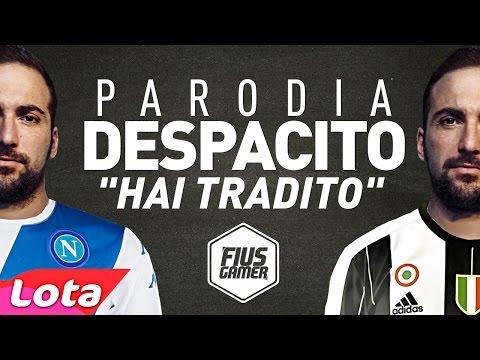 """GONZALO HIGUAIN - DESPACITO PARODIA """"HAI TRADITO"""""""