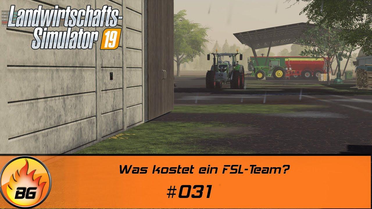 LS19 - BG FARM II-II #031 | Was kostet ein FSL-Team? | FS19 | Let's Play [HD]