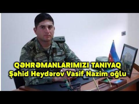 QƏHRƏMANLARIMIZI TANIYAQ-Şəhid Leytenant Heydərov Vasif Nazim oğlu