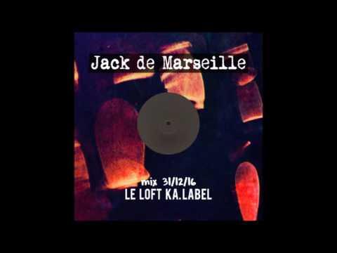 Set Jack de Marseille @ Le loft Ka. Label