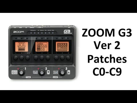 ZOOM G3 V2 Effects Pedal Patch C0-C9 Demo