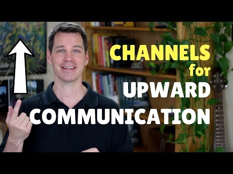 Upward Communication: Workplace Communication Skills