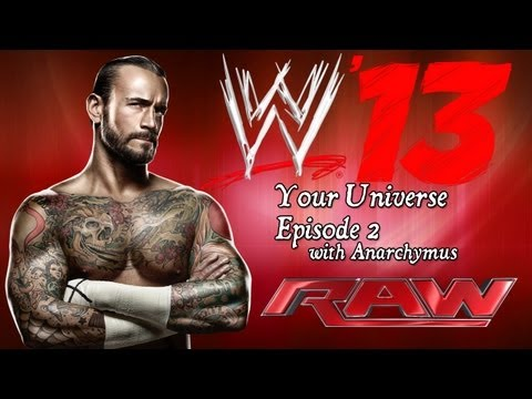Your WWE Universe! - Raw - Episode 2