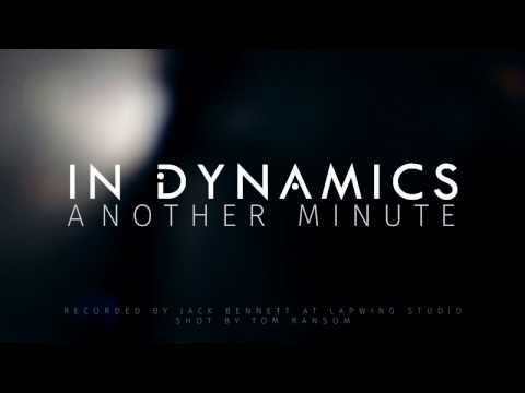 In Dynamics - Another Minute (Live at Lapwing Studio)