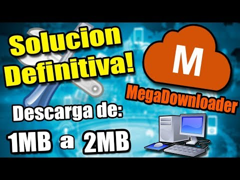 SOLUCION AL ERROR EN MEGADOWNLOADER (0.00 Kb/s Y Links Rojos) DESCARGA DE 1MB A 2MB